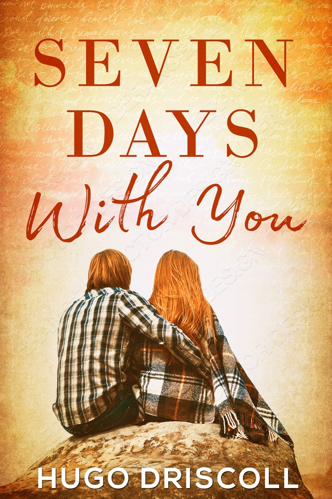 MediaKit_BookCover_7 Days With You by Hugo Driscoll