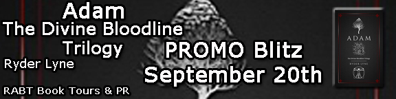 Adam The Divine Bloodline Trilogy Promo Blitz